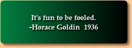 Horace Goldin quotation